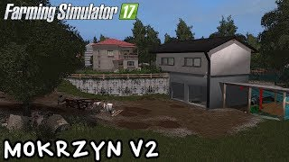 ️Prezentacja mapy - Mokrzyn V2 #48 Farming Simulator 17