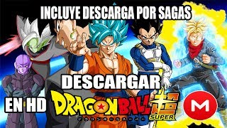 Como Descargar La Serie Dragon Ball Super En HD Por MEGA Facil