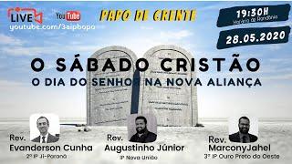O SÁBADO CRISTÃO: O Dia do Senhor na Nova Aliança
