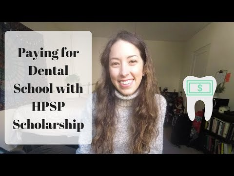 Paying for Dental School with HPSP Scholarship