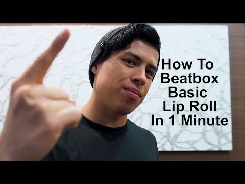 How To Beatbox Basic Lip Roll in 1 Minute