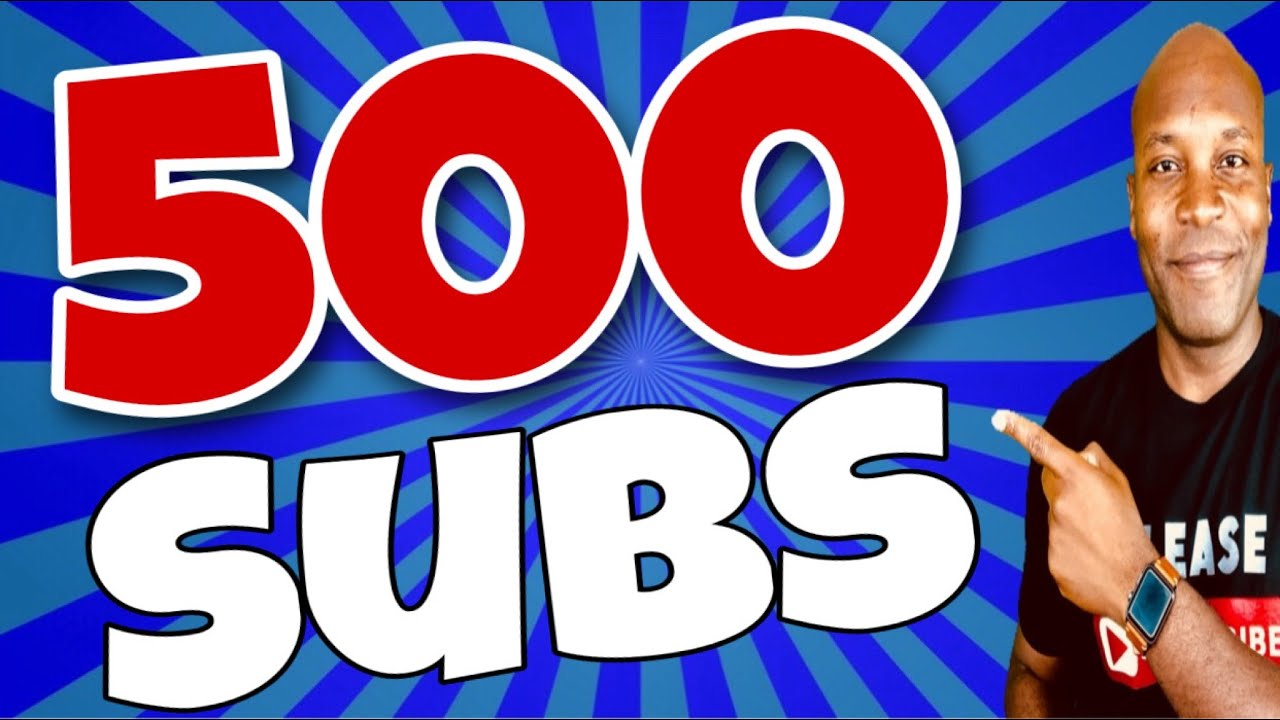 5 Tips To Get 500 Subscribers