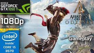 Assassin's Creed Odyssey - GTX 1050 Ti - i5 3570 - Best Settings - 8GB RAM - 1080p