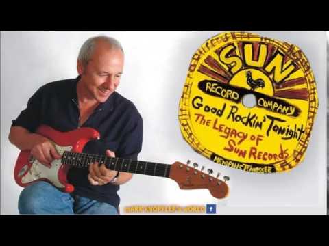 Mark Knopfler feat J. Holland, S. Moore, and DJ Fontana - Rock N Roll Ruby - Good Rockin' Tonight