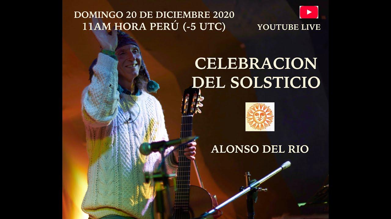 Alonso del Río - Recital Solsticio 20 de Diciembre 2020