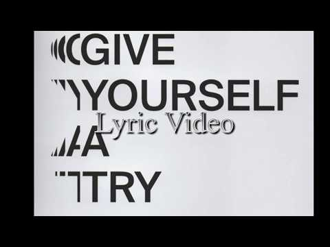 The 1975 - Give Yourself A Try (Lyric Video)