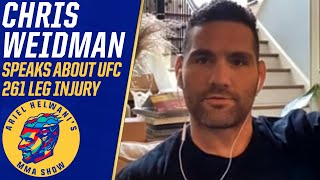 Chris Weidman details the recovery from his leg injury at UFC 261 | Ariel Helwani's MMA Show