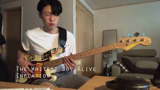 The Whitest Boy Alive - Inflation Bass cover