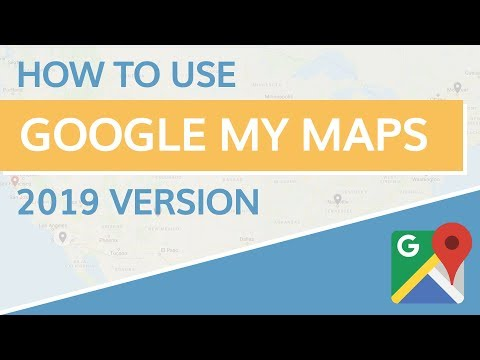 Google My Maps Tutorial 2019