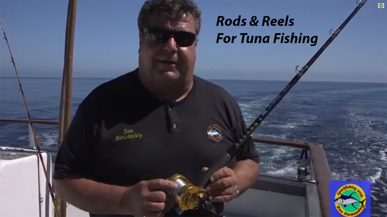 Dan Hernandez On Rods Reels For Local Tuna Fishing