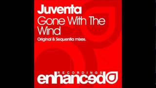 Juventa - Gone With The Wind (Sequentia Remix)