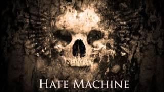 Hate Machine - Murderous