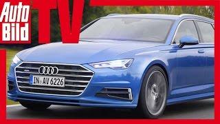 Audi A6 Avant (2018) - Schöne Sport-Kombis Heißen Wieder Avant