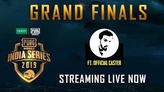 Oppo X PUBG Mobile India Series' 2019 - Grand Finals - Part 1 ft. BlackClue Gaming