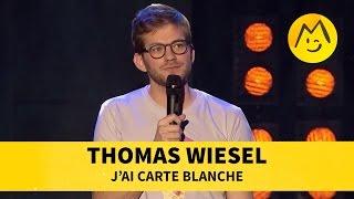 Thomas Wiesel - J'ai carte blanche