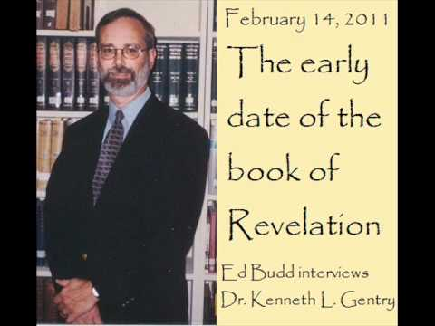 The Early Date Of Revelation (Dr. Kenneth Gentry)