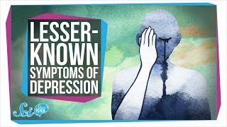 The Lesser-Known Symptoms of Depression