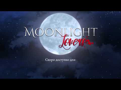 MOONLIGHT LOVERS  - Официальный трейлер игры