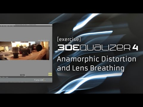 3DEqualizer4 R3 [exercise] Anamorphic Distortion and Lens Breathing
