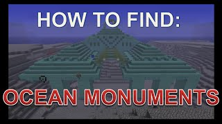 How to find OCEAN MONUMENTS - Minecraft 1.8