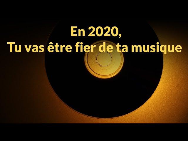 En 2020, on va réaliser tes projets musicaux !