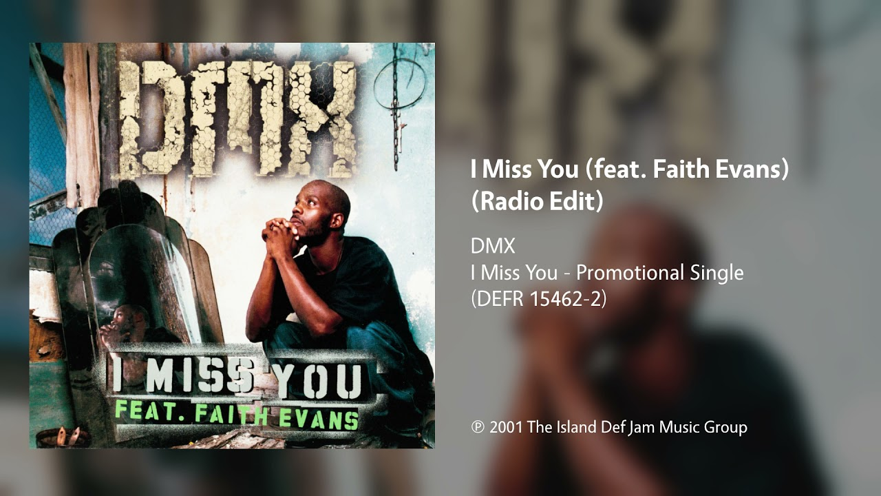 Download DMX - I Miss You (feat. Faith Evans) (Radio Edit)