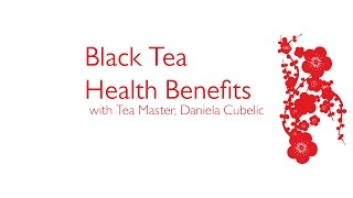 Black Tea Health Benefits