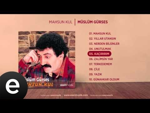Kaçırırım (Müslüm Gürses) Official Audio #kaçırırım #müslümgürses - Esen Müzik
