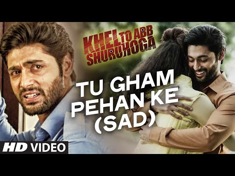 Tu gham pehan ke song lyrics