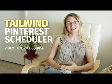 Tailwind - Pinterest Scheduler and Marketing Tool - Tutorial thumbnail