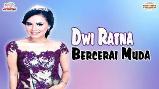 Dwi Ratna - Bercerai Muda (Official Music Video)