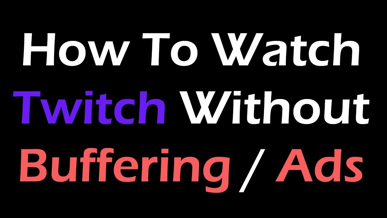 Twitch Stream Buffering