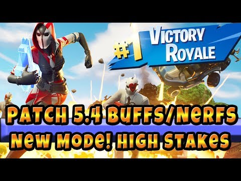 Fortnite 5.4 Whats New? Patch Notes / Buffs And Nerfs + Removed Guns New LTM The Getaway High Stakes