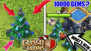 New Christmas Tree : Winter Update Clash Of Clans || Get Your 10000 Gems ?