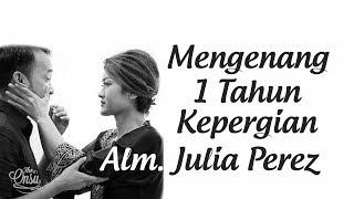 The Onsu Family - Mengenang 1 Tahun Alm. Julia Perez