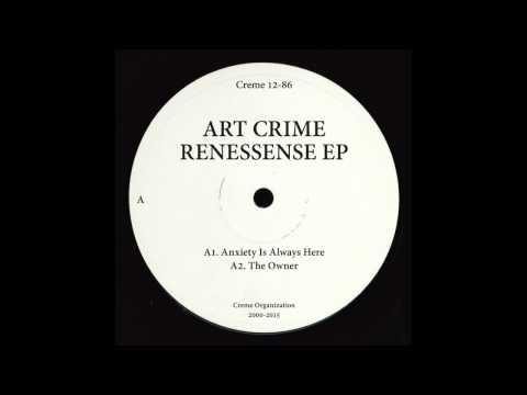 Art Crime - The Owner