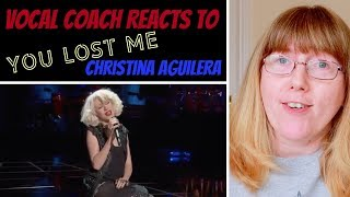 Vocal Coach Reacts to 'You Lost me' Christina Aguilera LIVE