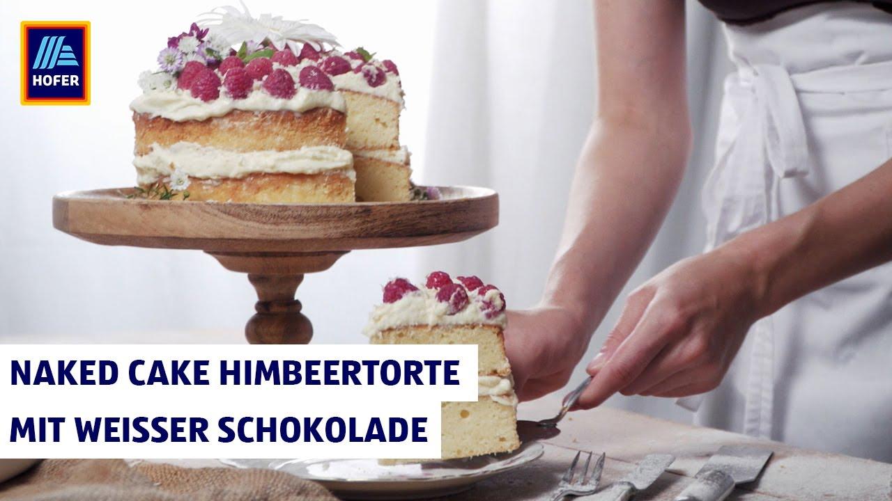 Naked Cake Himbeertorte Mit Weisser Schokolade Backen Mit Hofer