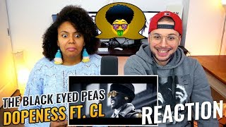 The Black Eyed Peas (ft. Cl) Dopeness | Reaction