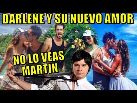NO LO VEAS MARTIN! DARLENE ROSAS PRESENTA A SU NUEVO AMOR CONOCE QUIEN ES EL MISTERIOSO GALAN