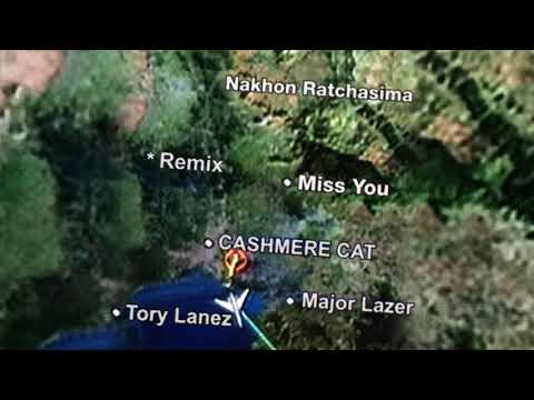 Cashmere Cat, Major Lazer, Tory Lanez  Miss You Major Lazer & Alvaro Remix
