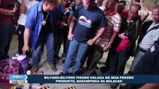 Bilyun-bilyong pisong halaga ng mga pekeng produkto, nakumpiska sa Bulacan