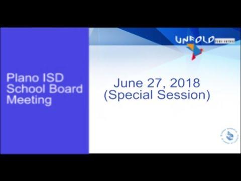 School Board Meeting - June 27, 2018 (Special Meeting)