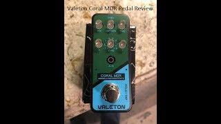 Valeton Coral MDR Valeton Pedal Review.