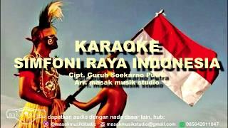 SIMFONI RAYA INDONESIA KARAOKE - Guruh Soekarno Putra | arr. masak musik studio