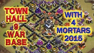 town hall 9 war base 4 mortars - th9 war base 4 mortars - clash of clans