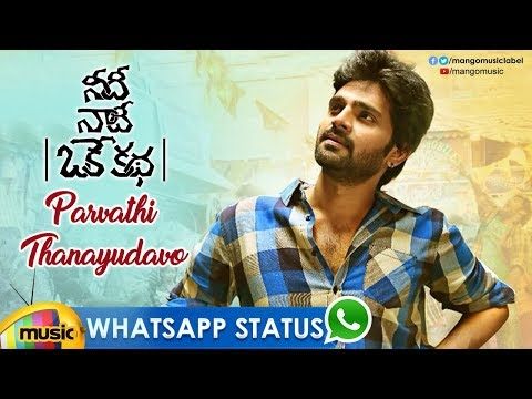 Best WhatsApp Status Video | Parvathi Thanayudavo Video Song | Needi Naadi Oke Katha Movie Songs