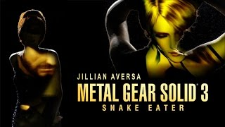 "Metal Gear Solid 3 - ""Snake Eater"" - Jillian Aversa Vocal Cover"