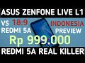 Asus Zenfone Live L1 vs Xiaomi Redmi 5A. Preview and Compare Indonesia