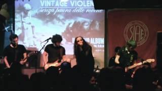 Vintage Violence - Comunione e Liberazione (LIVE 07/03/2015)